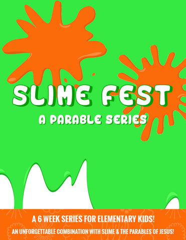 Slime Fest...A Parable Series! -  Full Lesson Elements and Art Work Only (videos sold separately)
