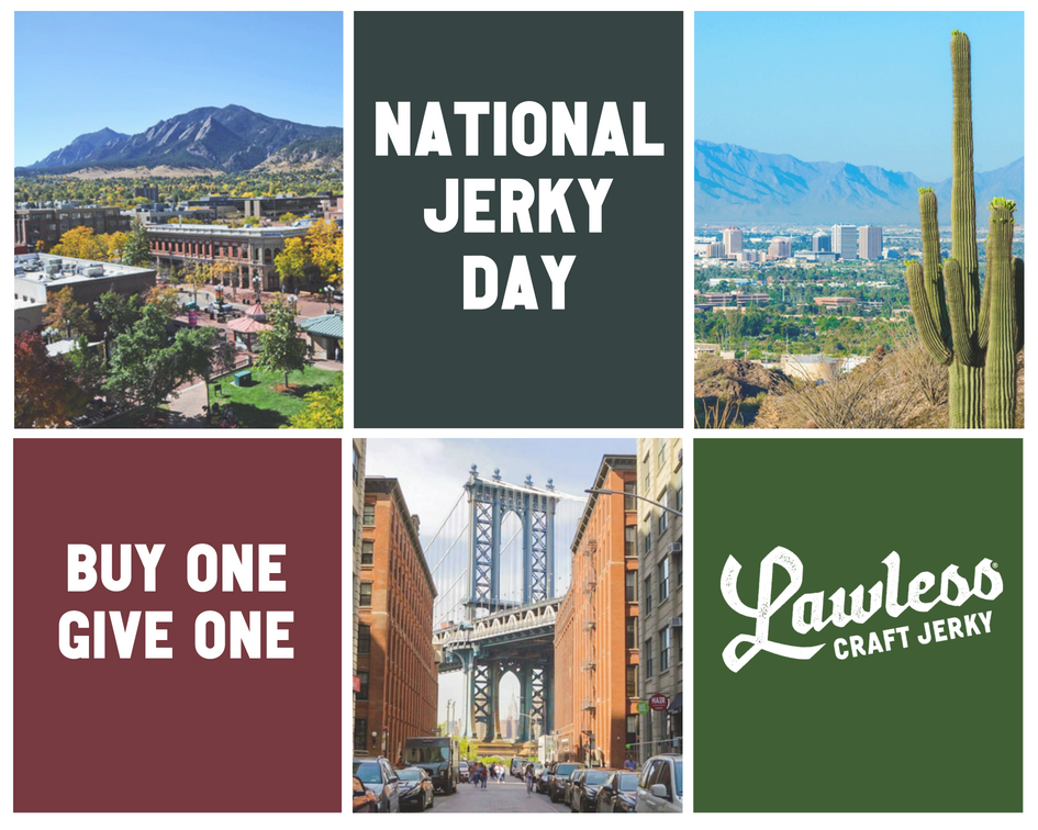 National Jerky Day the Lawless Way