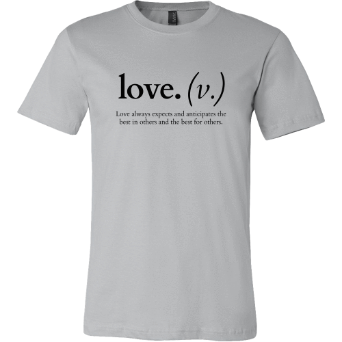 T-shirt - Love Always Expects And Anticipates (Men's Shirt)