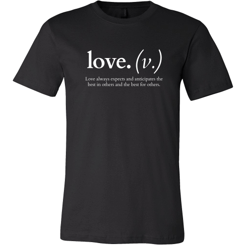 T-shirt - Love Always Expects And Anticipates (Men's T-Shirt)