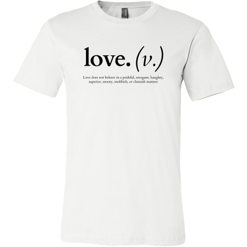 T-shirt - Love Does Not Behave In A Prideful (Men's T-Shirt)