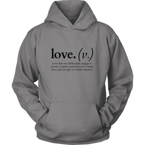 T-shirt - Love Does Not Deliberately... (Hoodie)
