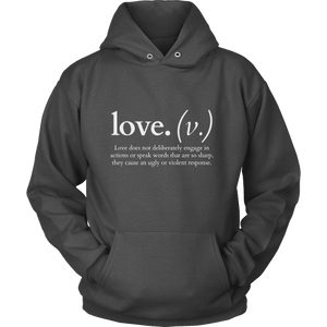 Love does not deliberately... (Hoodie)