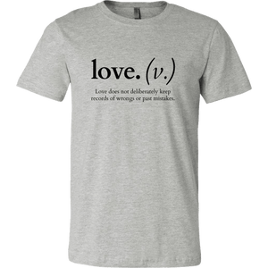 Love does not deliberately keep records of wrongs (Men's T-Shirt)