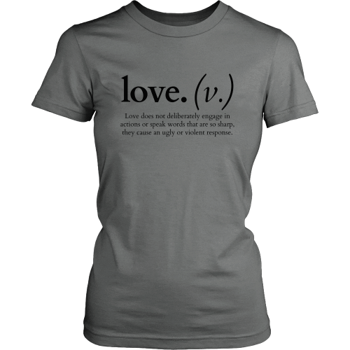 T-shirt - Love Does Not Deliberately... (Women's T-Shirt)