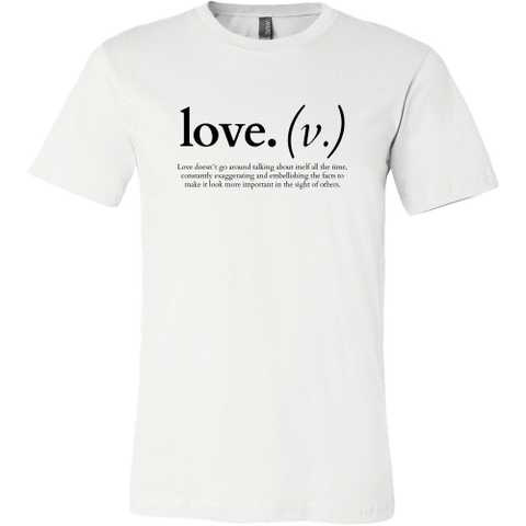 Image of T-shirt - Love Doesn't Go Around Talking About Itself (Men's T-Shirt)