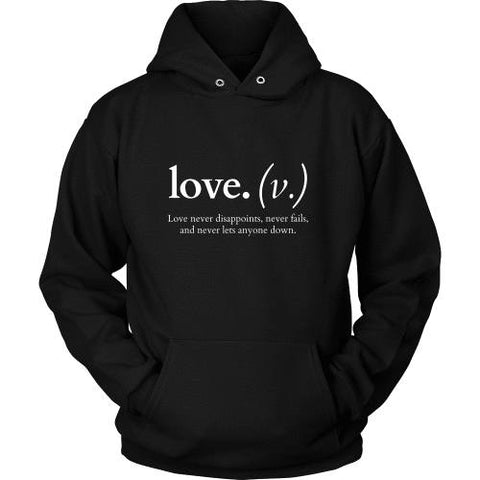 T-shirt - Love Never Disappoints (Hoodie)