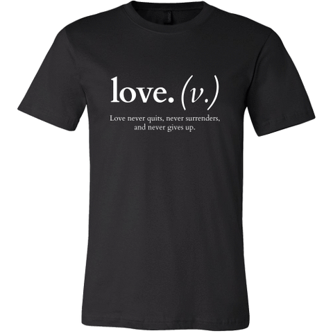 Image of T-shirt - Love Never Quits (Men's T-Shirt)