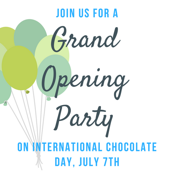 Join us for our Grand Opening on International Chocolate Day!