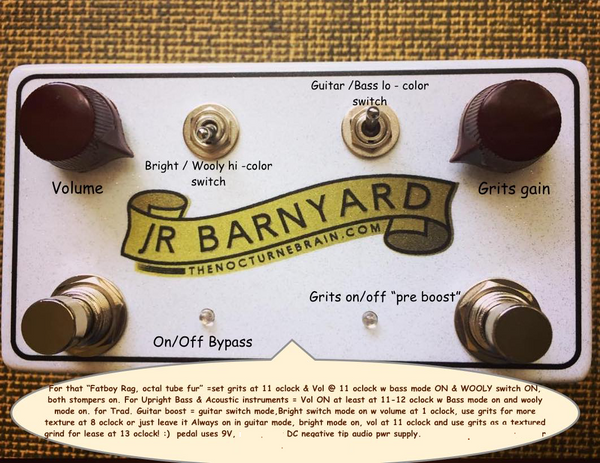 The JR BARNYARD™ Pre-War Hot Preamp (1930's octal tube amp character pedal) / the ultimate jazz, jump blues & western swing pedal