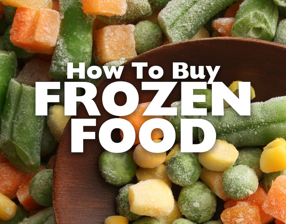 Three Keys to Buying Frozen Food