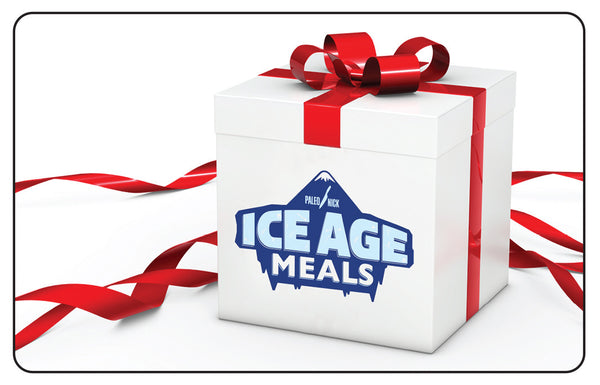 Ice Age Meals Gift Card - Paleo Box Meals and Paleo Samplers