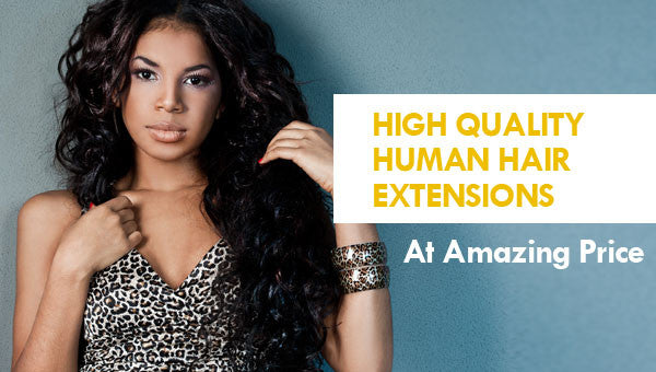 High Quality Human Hair Extensions At Amazing Price