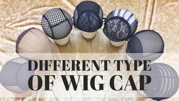 The Different Types of Wig Making Caps