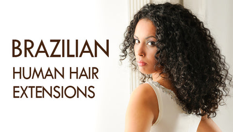 5A Brazilian Human Hair Extensions The Most Sought Hair