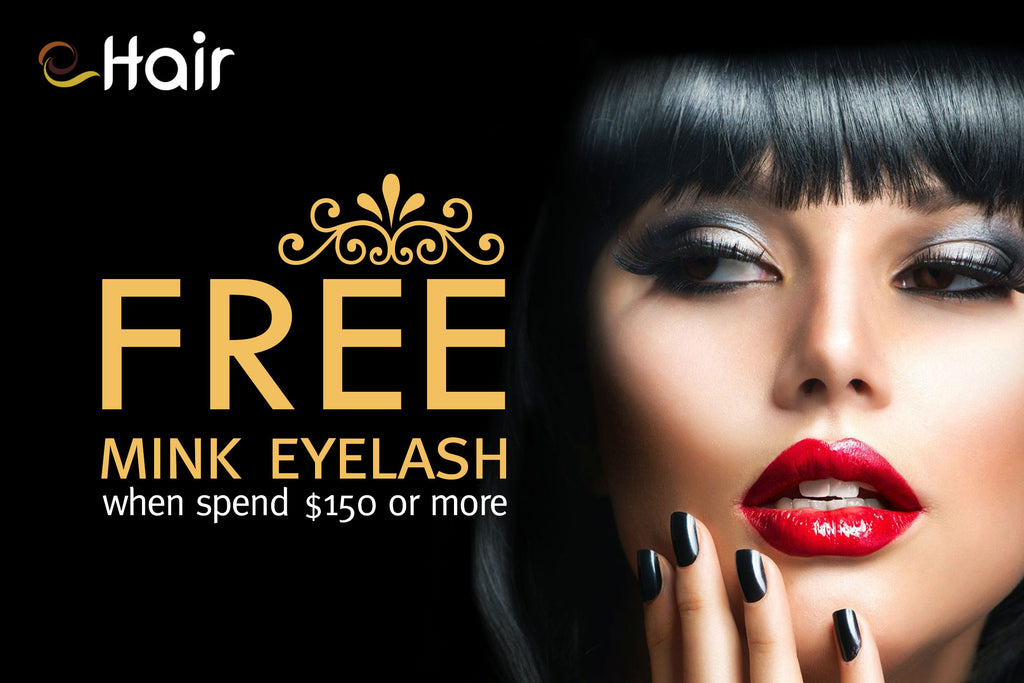Black Friday Sale Free Mink Eyelash when spend $150 or more | eHair Outlet