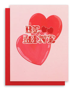 Be Mine Valentine Greeting Card
