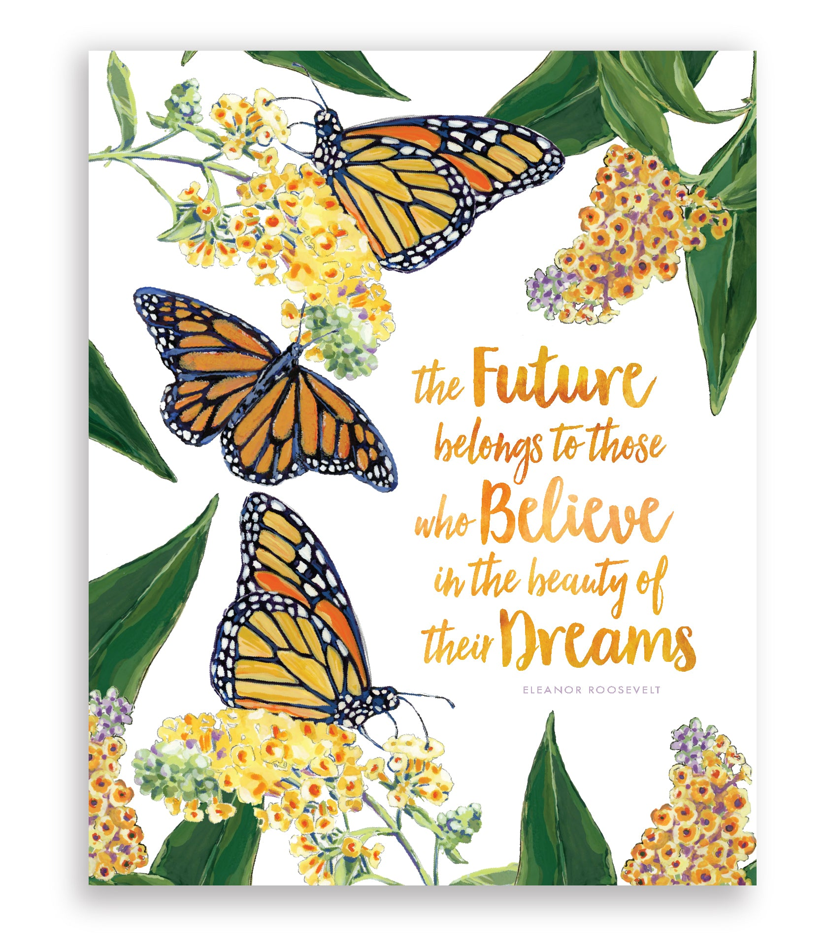 Monarch Butterfly painting with Inspirational quote by Eleanor Roosevelt