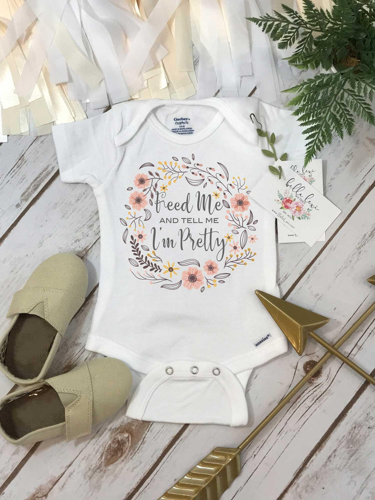 Feed me and tell me I'm pretty, Baby Shower Gift, Thanksgiving Onesie®, First Thanksgiving, Baby Girl Gift
