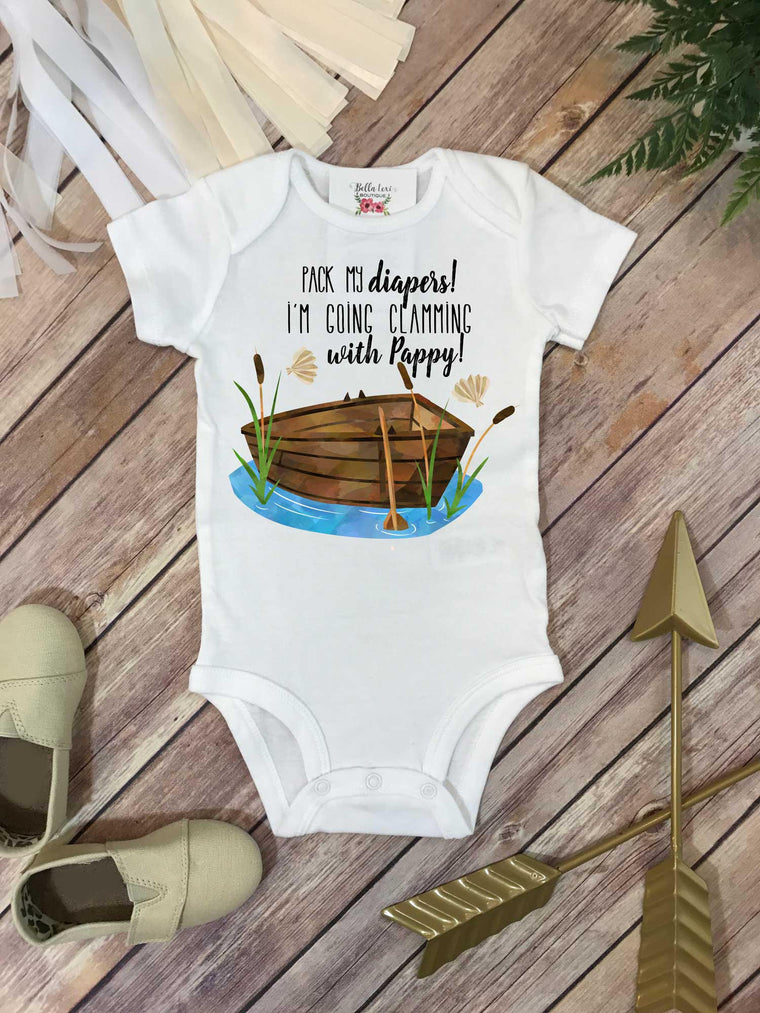 Clamming shirt, Pack My Diapers I'm going Clamming With Pappy, Baby Shower Gift, Fishing Baby shirt, Fishing Buddy