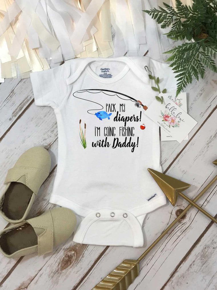Fishing Onesie®, Pack My Diapers I'm going Fishing With Daddy, Baby Shower Gift, Fishing Baby shirt, Fishing Buddy