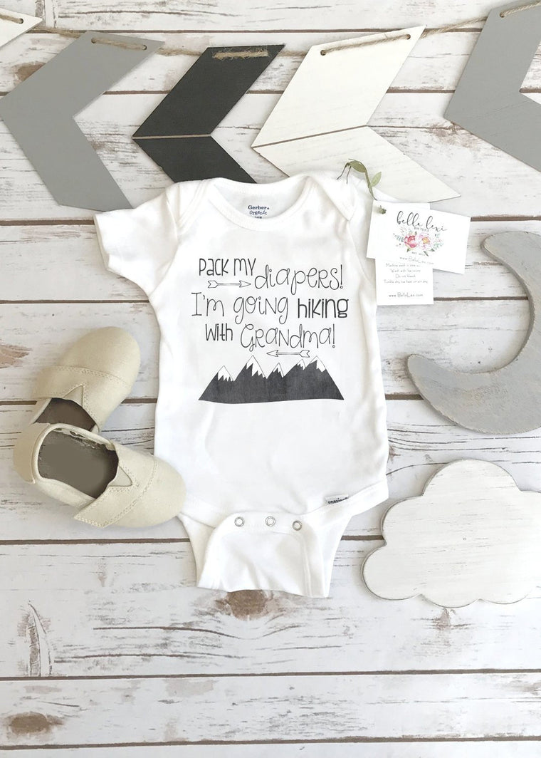 Hiking shirt, Pack My Diapers I'm going Hiking, Baby Shower Gift, Hiking Baby Gift, Grandma Baby Gift