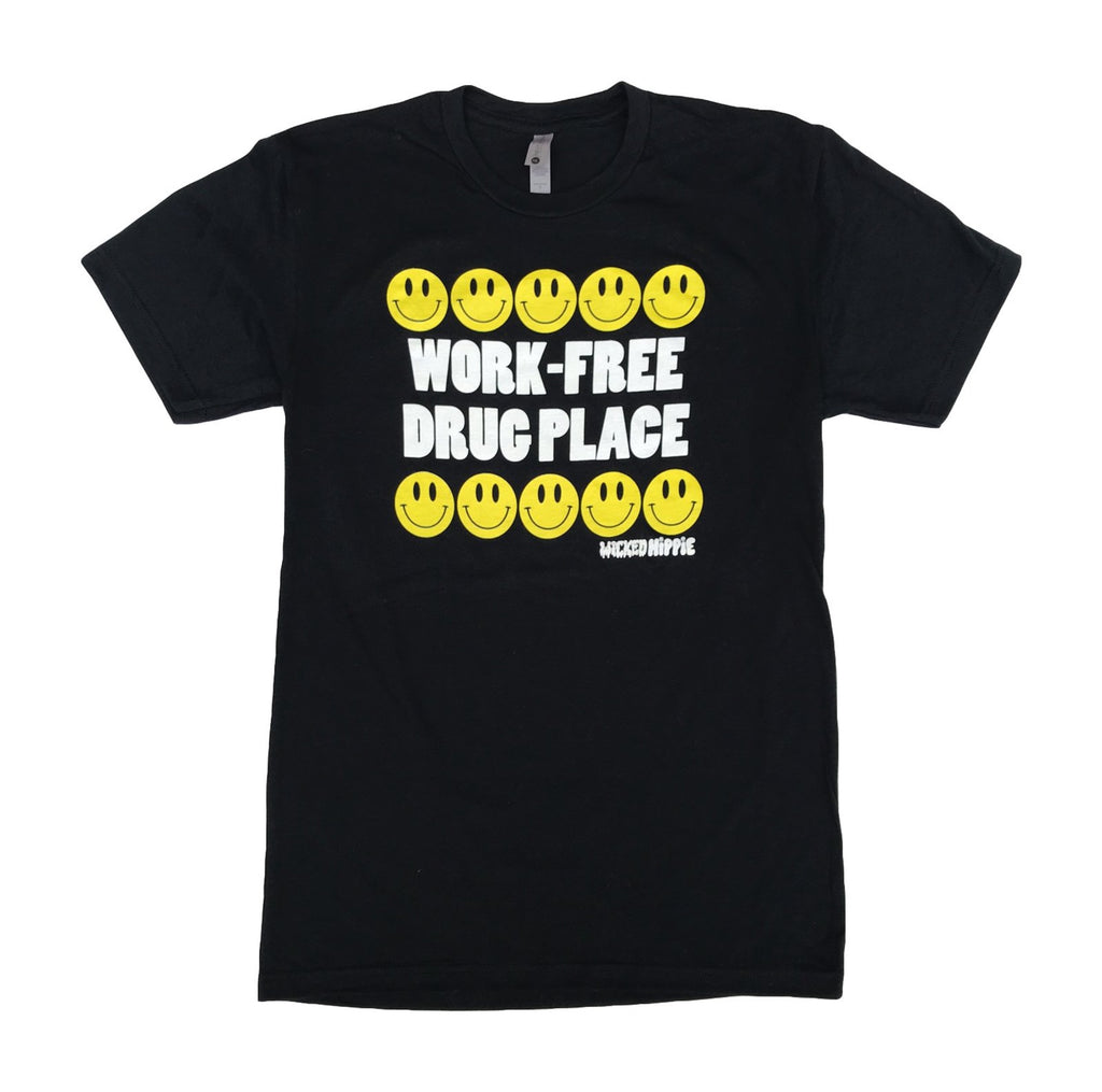 Work-Free Drug Place T-shirt