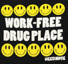 Work-Free Drug Place TSHIRT