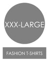 XXX-Large Fashion Tee