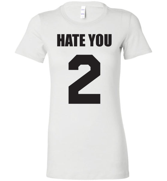 Hate You 2 Shirt - What Are These? - 1