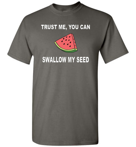 Trust me you can swallow my seed Shirt - What Are These? - 1