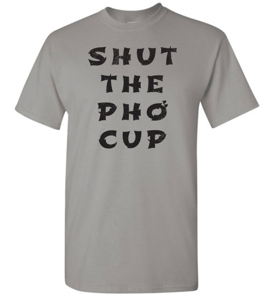 Shut The Pho Cup Shirt - What Are These? - 1
