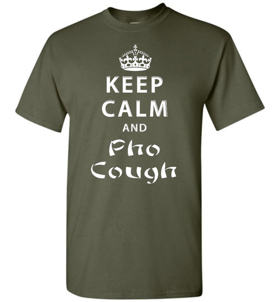 Keep Calm and Pho Cough Shirt - What Are These? - 5