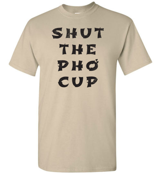 Shut The Pho Cup Shirt - What Are These? - 4