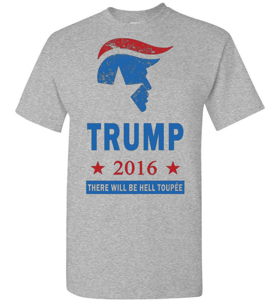 Donald Trump for President 2016 Election Hell Toupee Funny Shirt - What Are These? - 4