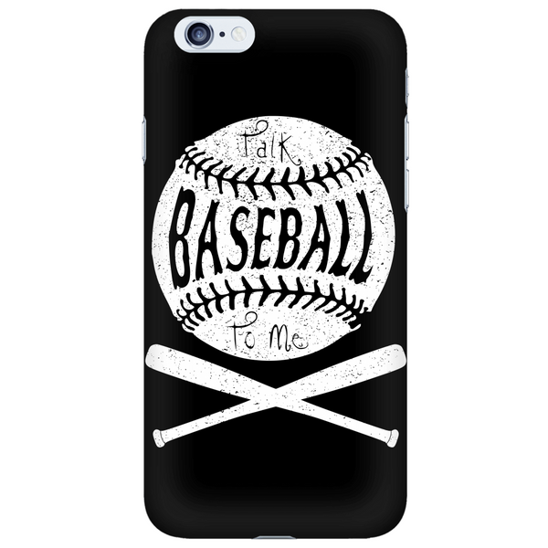 Talk Baseball To Me - Phone Case - Samsung Galaxy s3 s4 Note - Apple iPhone 5 6 - What Are These? - 6