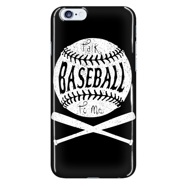 Talk Baseball To Me - Phone Case - Samsung Galaxy s3 s4 Note - Apple iPhone 5 6 - What Are These? - 7