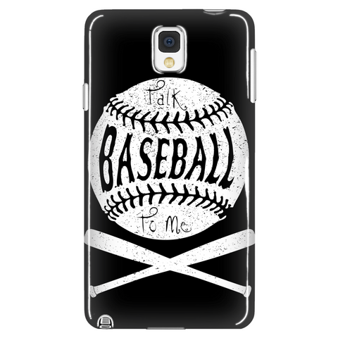 Talk Baseball To Me - Phone Case - Samsung Galaxy s3 s4 Note - Apple iPhone 5 6 - What Are These? - 1
