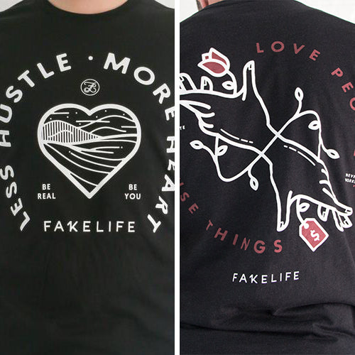 Less Hustle, More Heart & Love People, Use Things - Fakelife Clothing