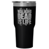 TWD Is Life 30 ounce Vacuum Tumbler