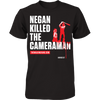 Negan Killed the Cameraman (LIMITED EDITION)