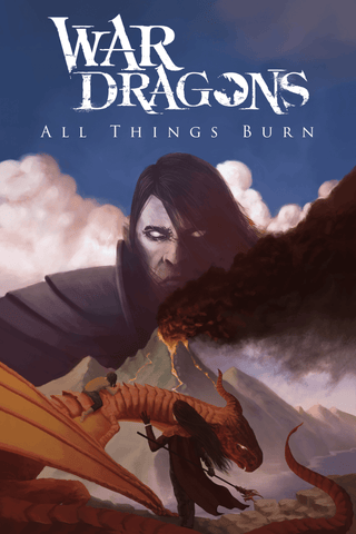 "War Dragons: All Things Burn Book Cover - 16.5""x23.4"" Poster"