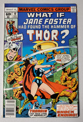 WHAT IF?  #10 (1ST JANE FOSTER AS THOR OUT OF MARVEL COMICS CONTINUITY.  JOURNEY INTO MYSTER #83 HOMAGE) 1978