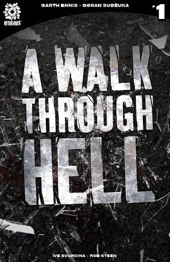 12/30/1899 WALK THROUGH HELL #1 2ND PTG