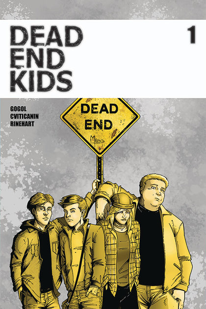 09/11/2019 DEAD END KIDS #1 2ND PTG