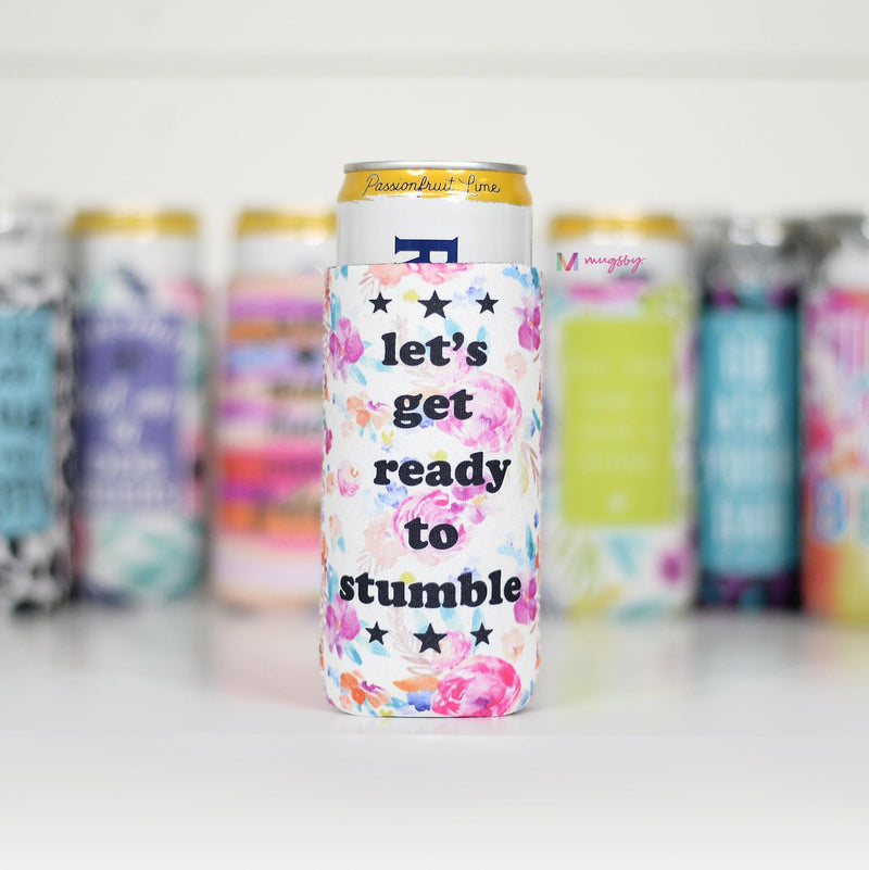 Let's Get Ready to Stumble | Slim Can Cooler
