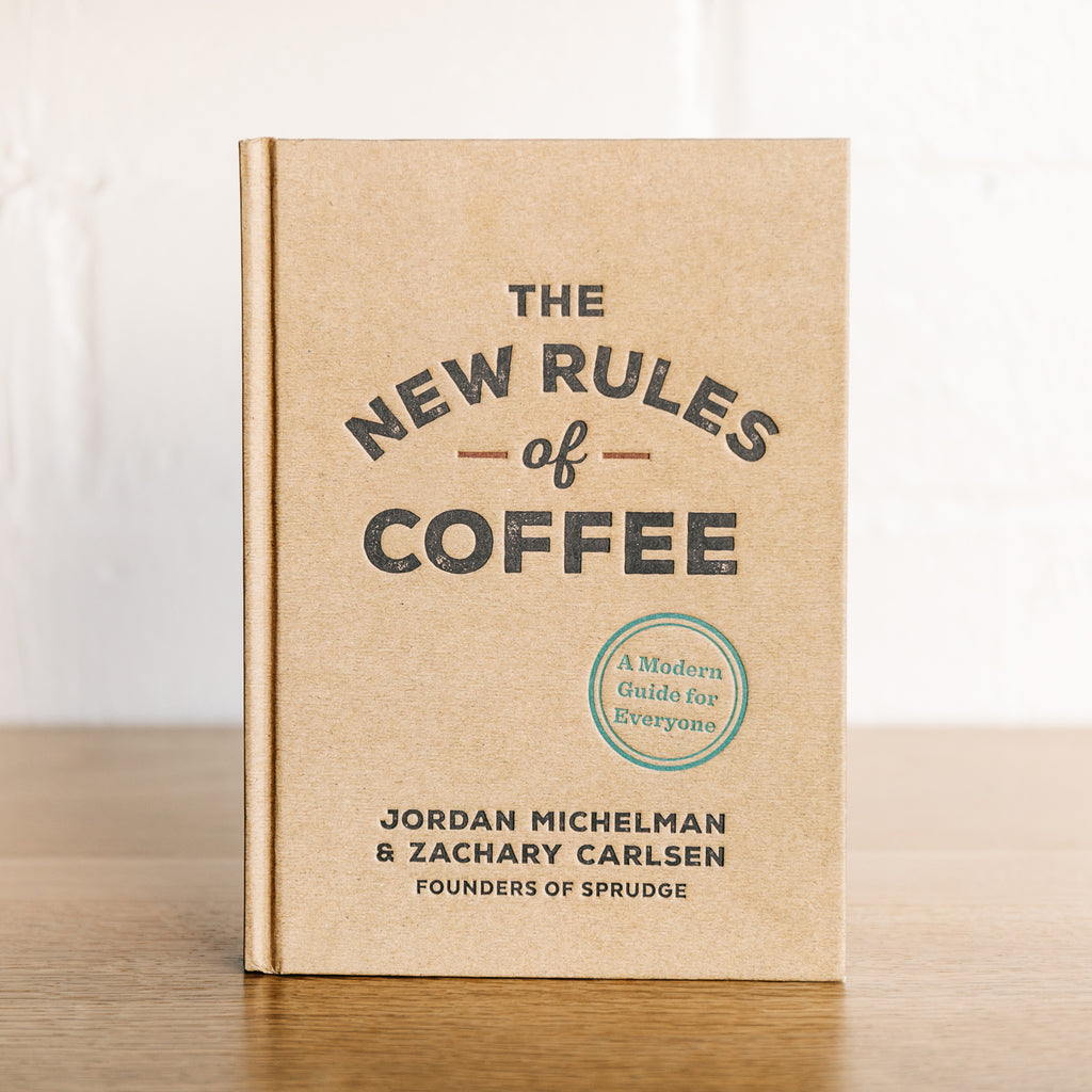 The New Rules of Coffee - Hardcover Book
