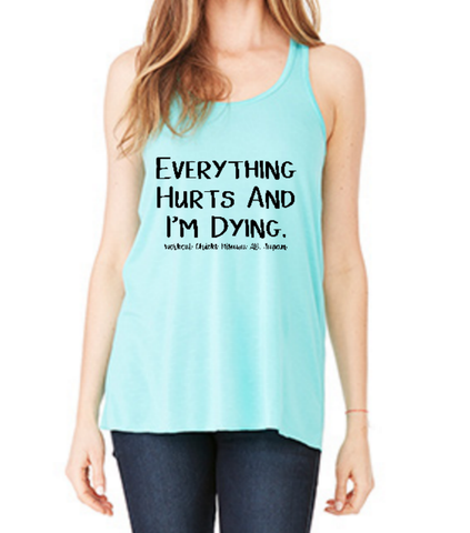 Everything Hurts Tank - The Rosie Project - 1