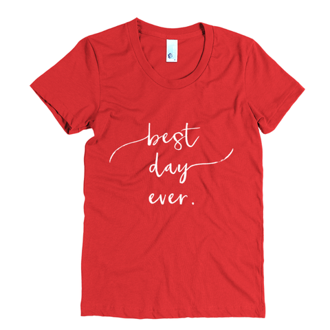 Holiday Best Day Ever Women's Tee - The Rosie Project - 1