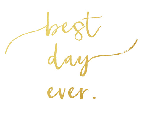 Best Day Ever Women's Tee Metallic Gold - The Rosie Project - 1